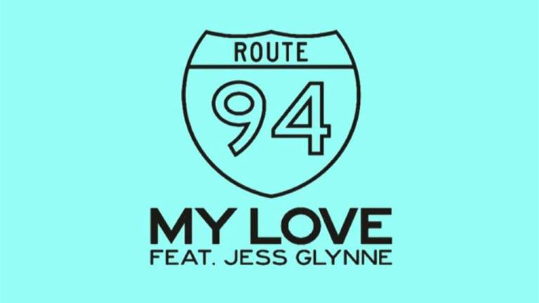 Route 94 feat. Jess Glynne - My Love