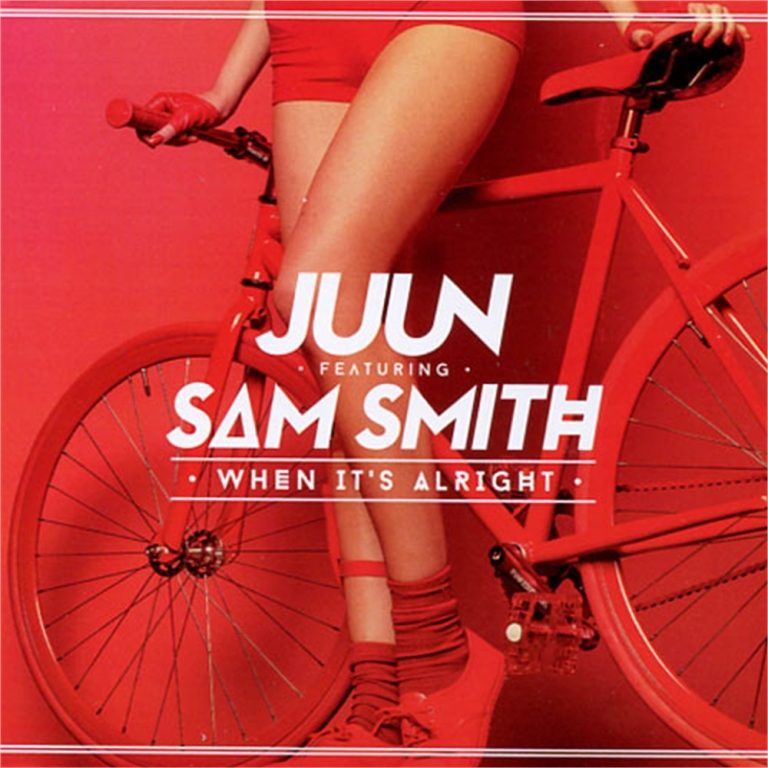 Juun feat. Sam Smith - When It's Alright