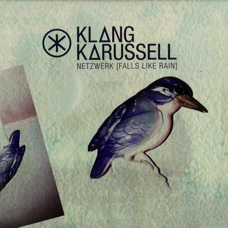 Klangkarussell - Netzwerk (Feels Like Rain)
