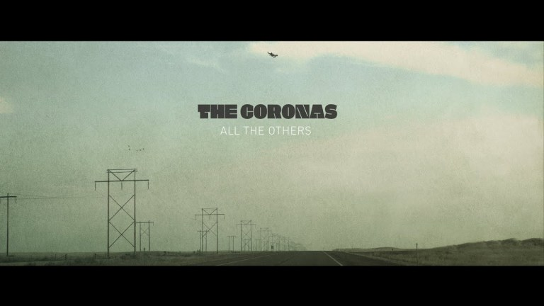 The Coronas - All The Others