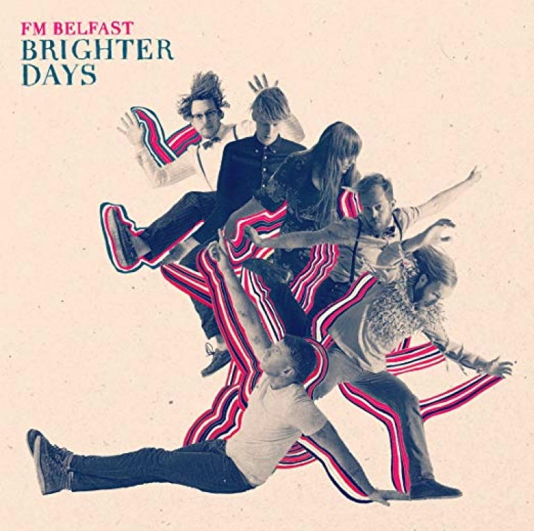 FM Belfast - Brighter Days