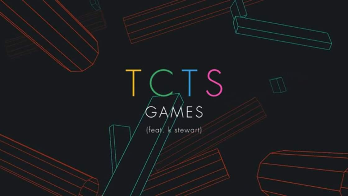 TCTS feat. K Stewart - Games