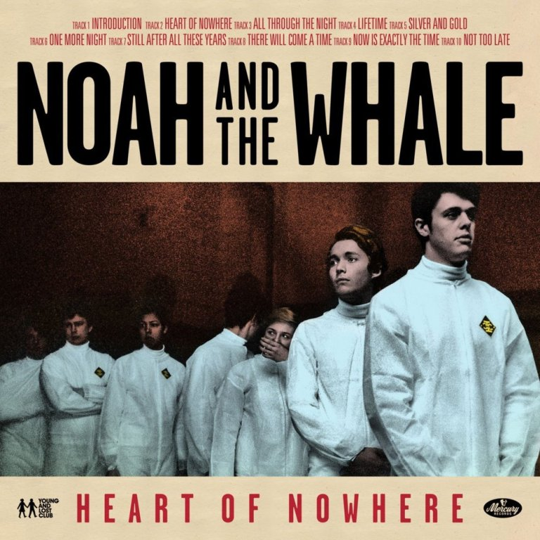 Noah And The Whale feat. Anna Calvi - Heart Of Nowhere