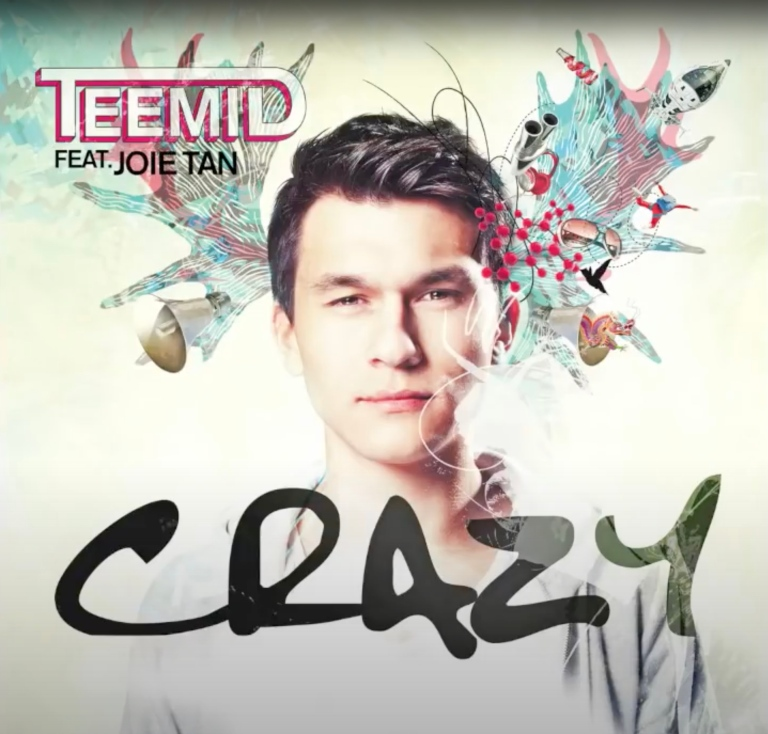 Teemid feat. Joie Tan - Crazy