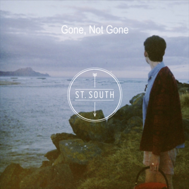 St. South - Gone, Not Gone