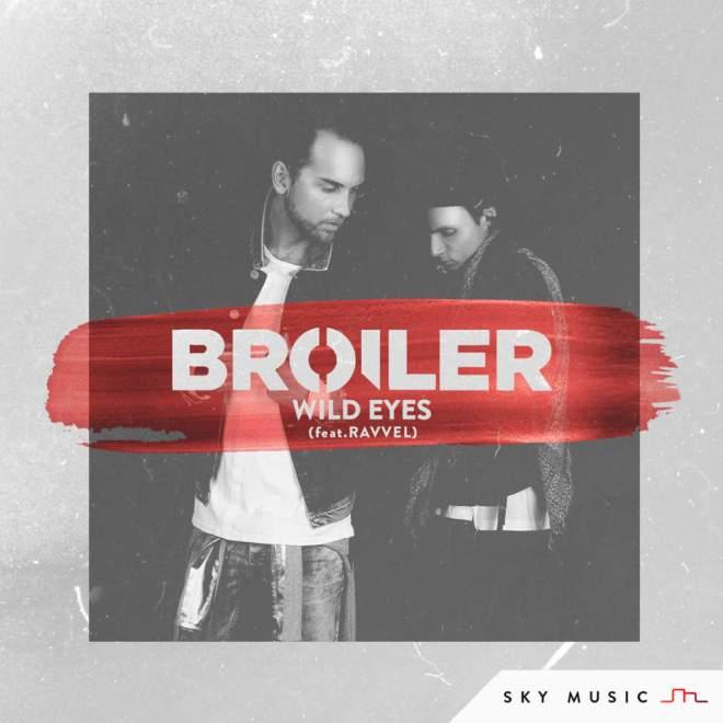 BROILER feat. Ravvel - Wild Eyes