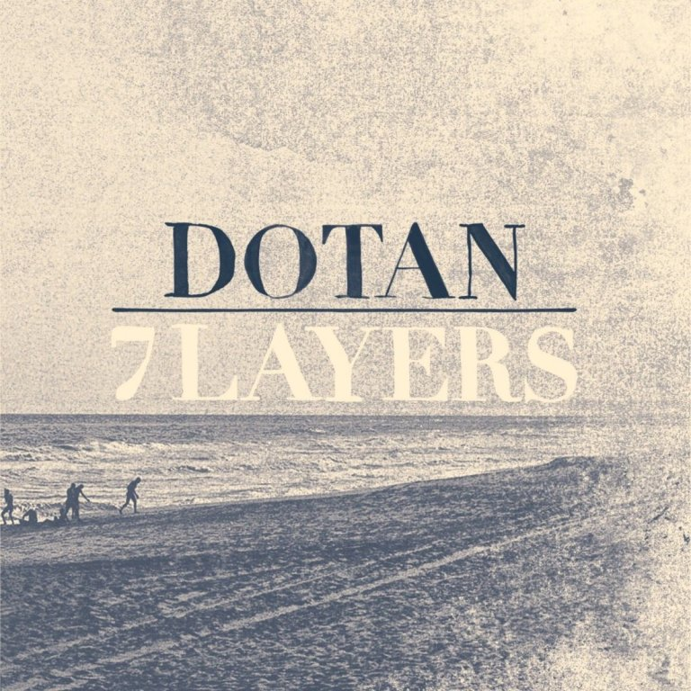 Dotan - 7 Layers