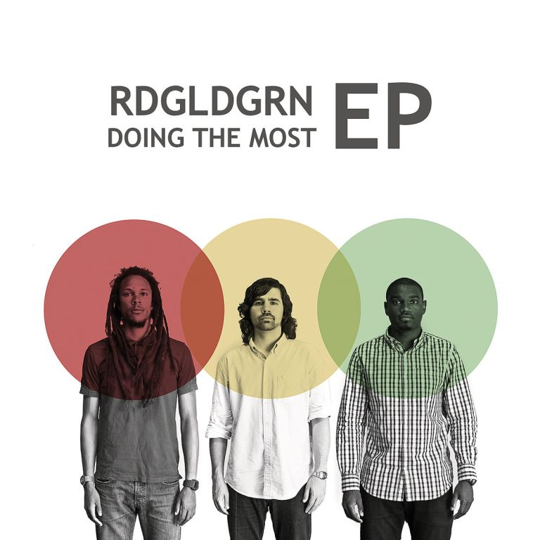 RDGLDGRN - Doing The Most
