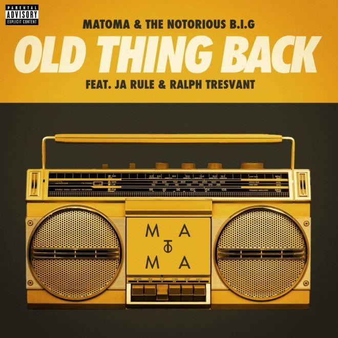 Matoma & Notorious B.I.G. feat. Ja Rule & Ralph Tresvant - Old Thing Back