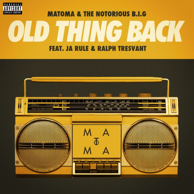 Matoma & Notorious B.I.G. feat. Ja Rule & Ralph Tresvant - Old Thing Back