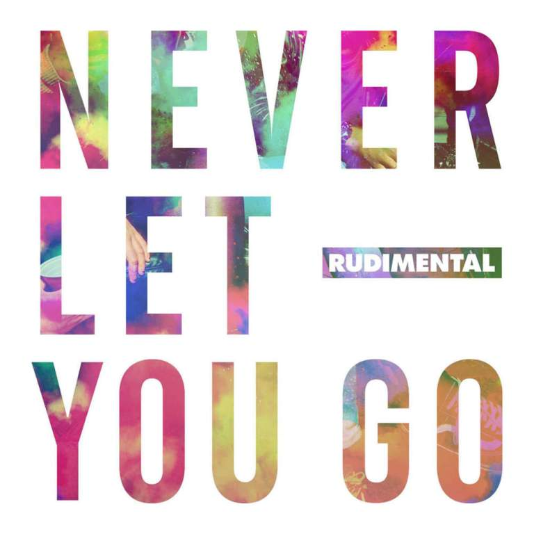 Rudimental - Never Let You Go