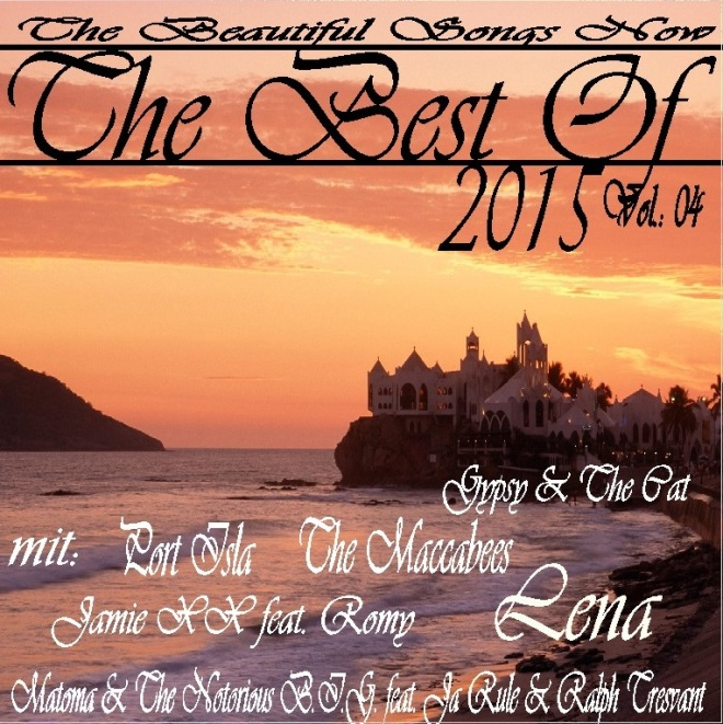 The Best Of 2015 Vol.: 04
