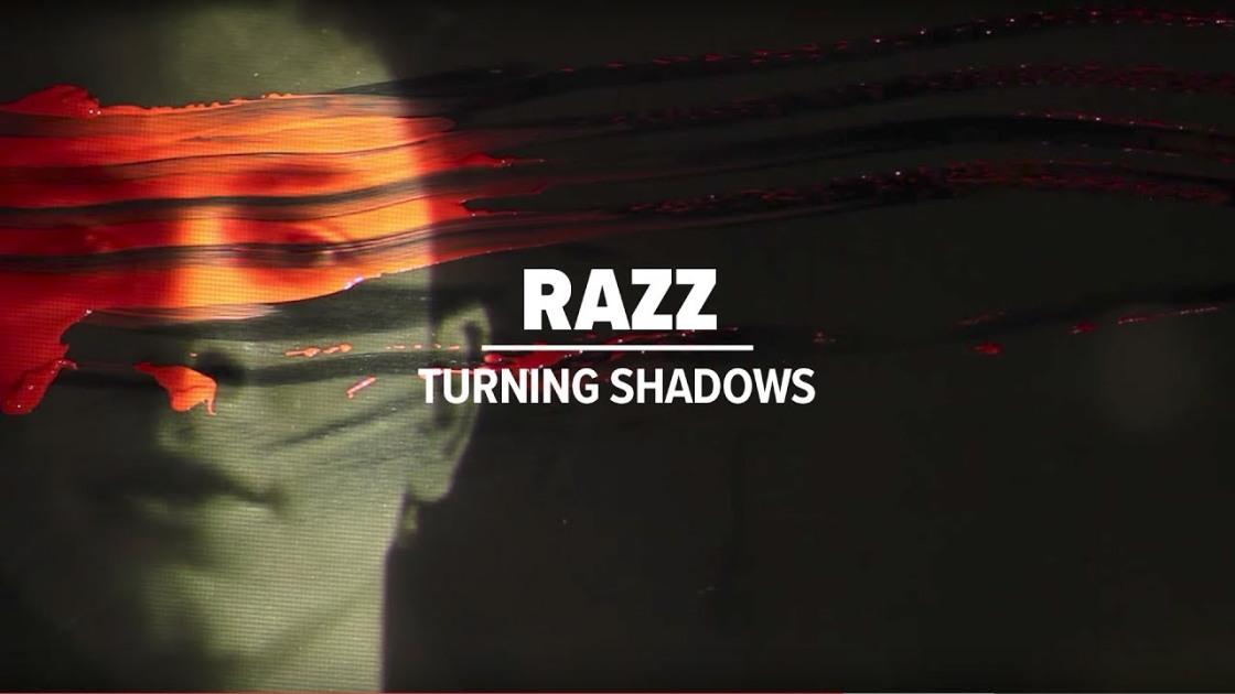 Razz - Turning Shadows