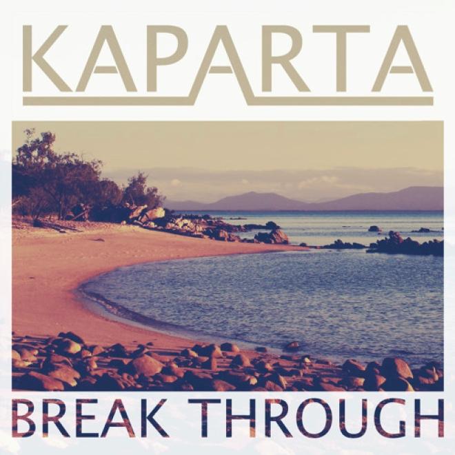 Kaparta - Break Through