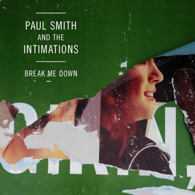 Paul Smith - Break Me Down