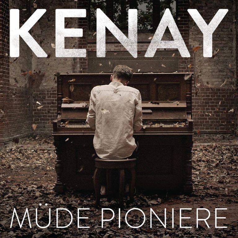 Kenay - Müde Pioniere
