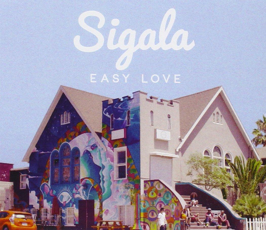 Sigala - Easy Love