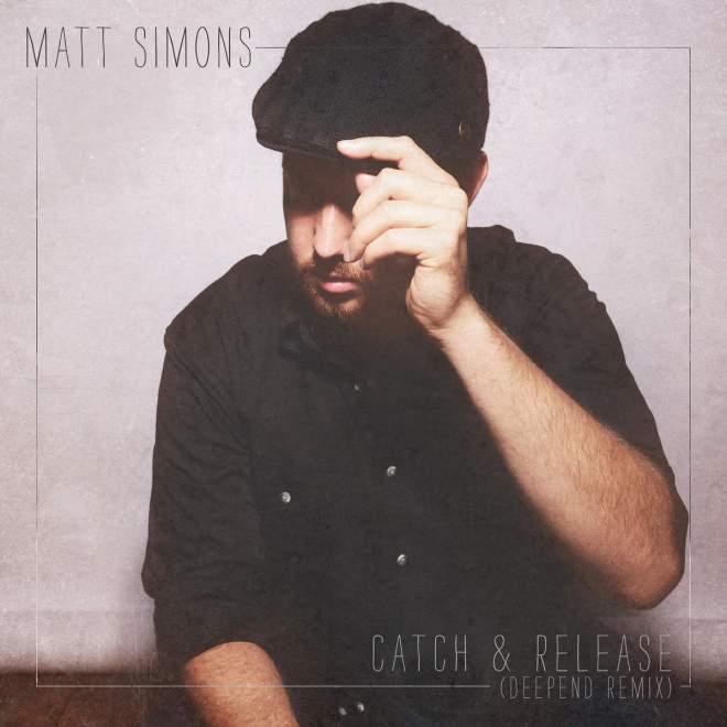 Matt Simons - Catch & Release (Deepend Remix)