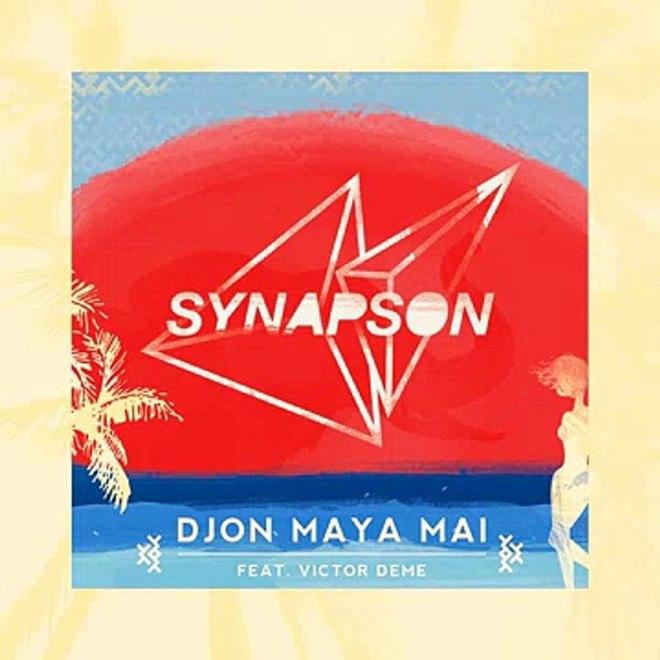 Synapson feat. Victor Démé - Djon Maya Maï