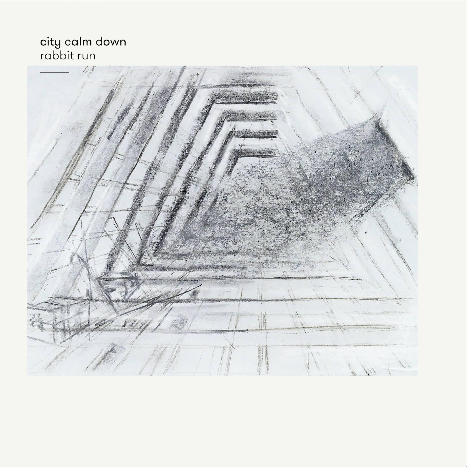 City Calm Down - Rabbit Run