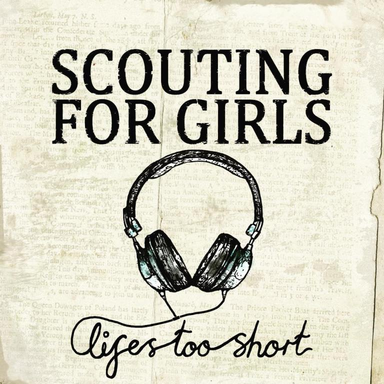Scouting For Girls - Life's Too Short