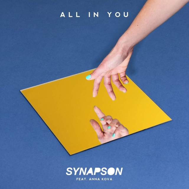 Synapson feat. Anna Kova - All In You