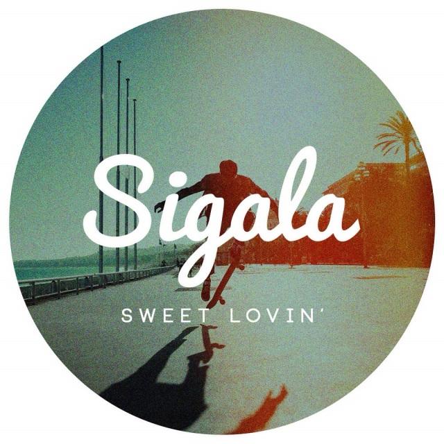 Sigala - Sweet Lovin'