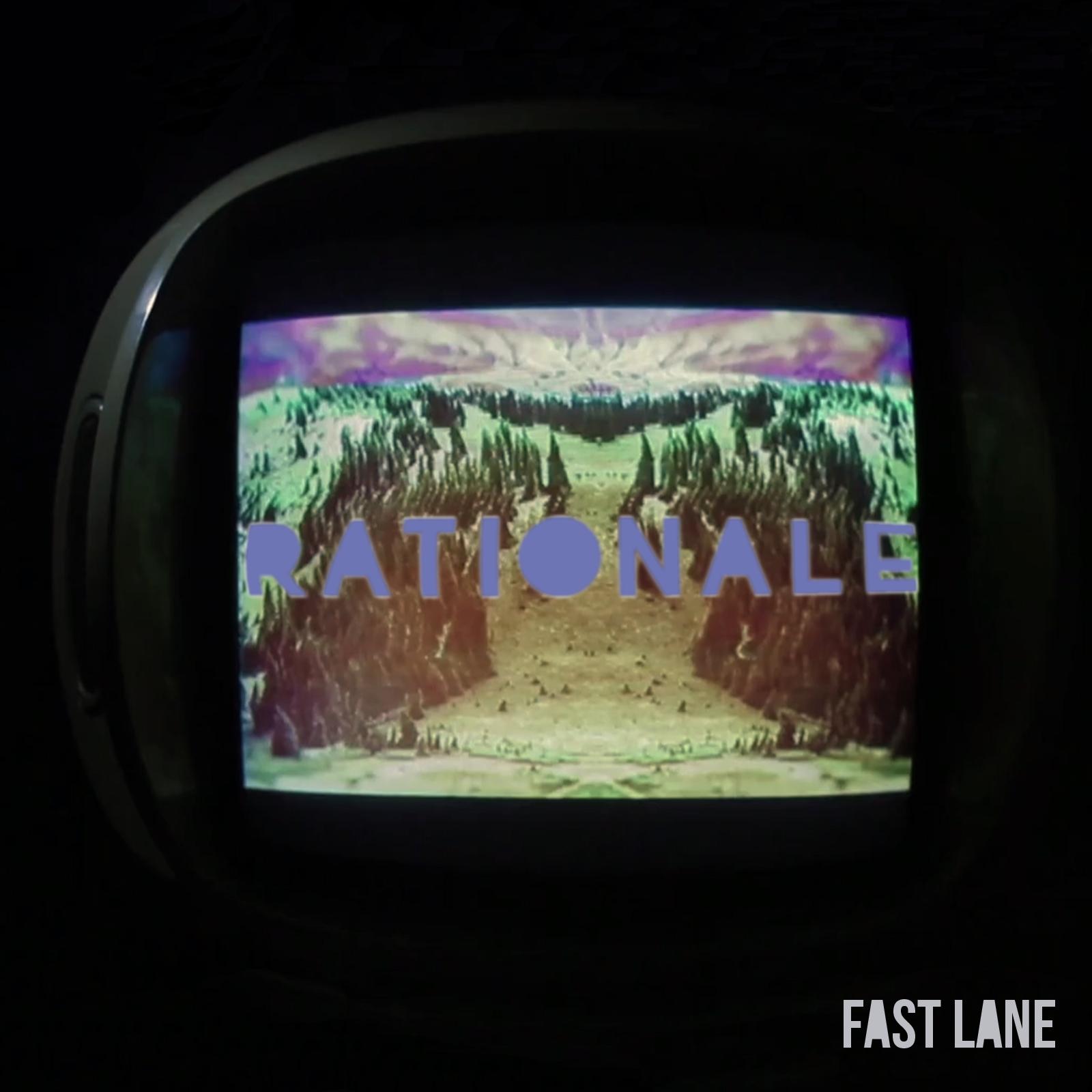 Rationale - Fast Lane