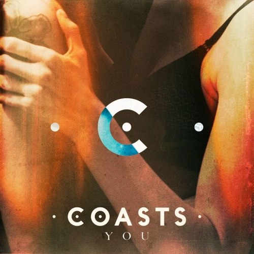 Coasts - You
