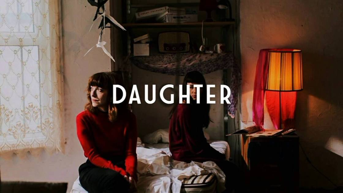 Daughter - How