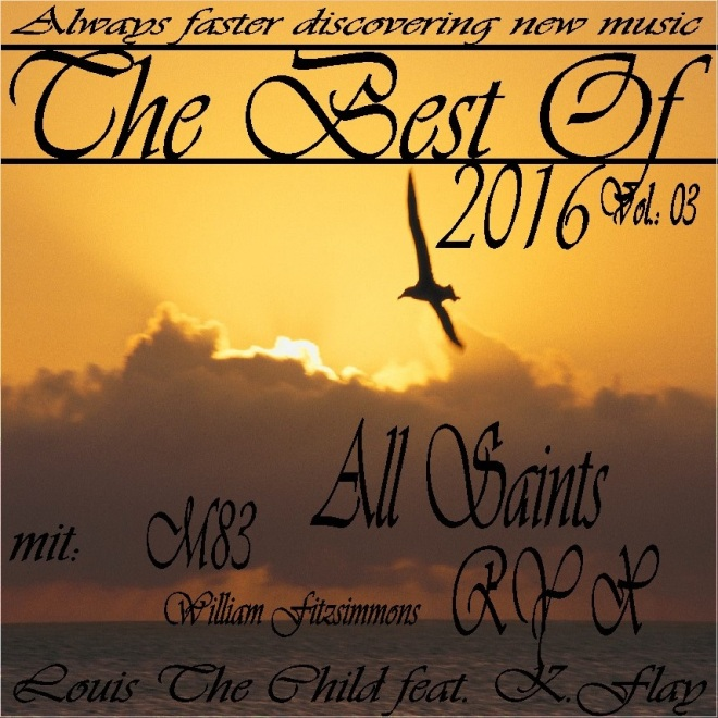 The Best Of 2016 Vol. 03