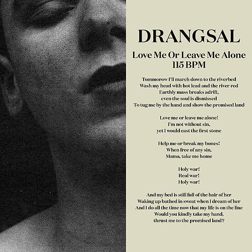 Drangsal - Love Me Or Leave Me Alone