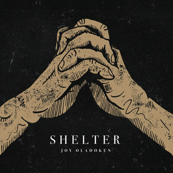 Joy Oladokun - Shelter