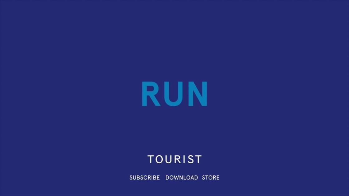 Tourist - Run