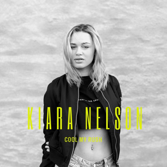 Kiara Nelson - Cool My Rush