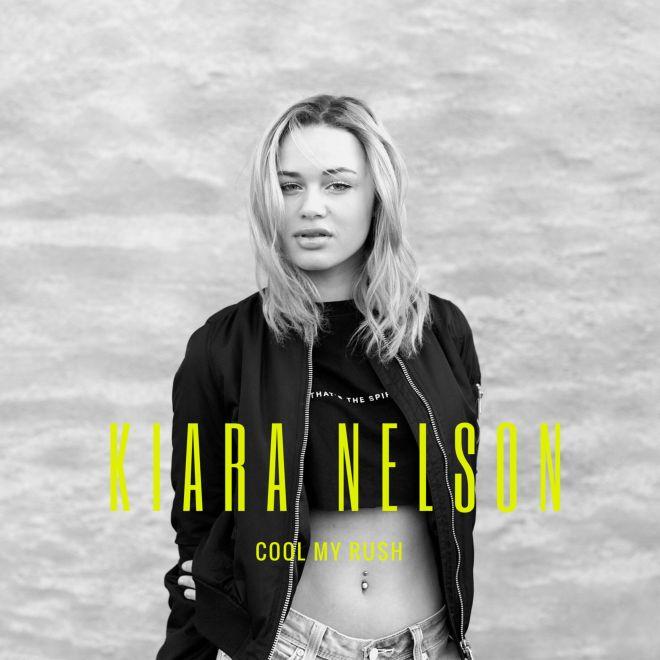 Kiara Nelson - Cool My Rush