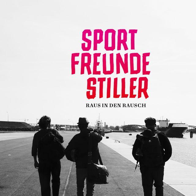 Sportfreunde Stiller - Raus In Den Rausch