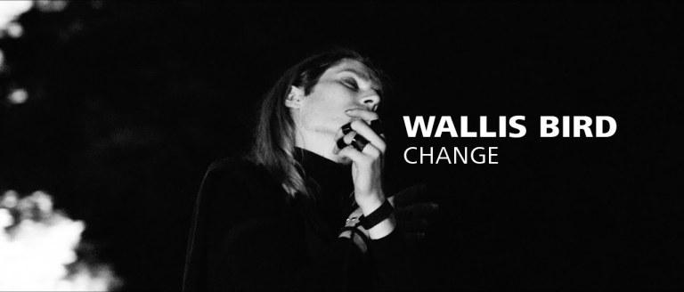 Wallis Bird - Change