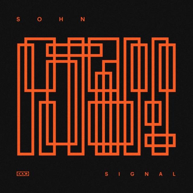 SOHN - Signal