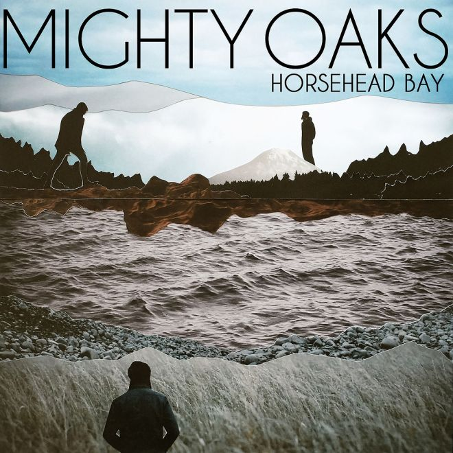 Mighty Oaks - Horsehead Bay