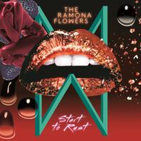 The Ramona Flowers - Start To Rust