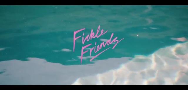 Fickle Friends - Brooklyn