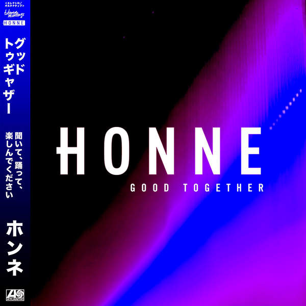 Honne - Good Together