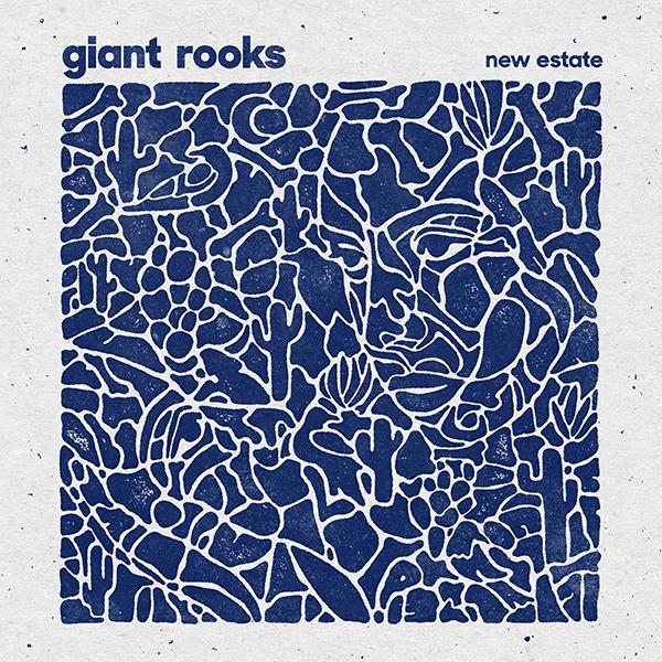 Giant Rooks - New Estate