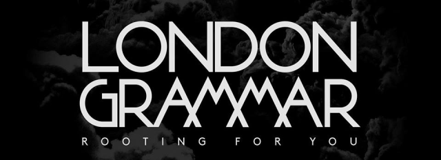 London Grammar - Rooting For You