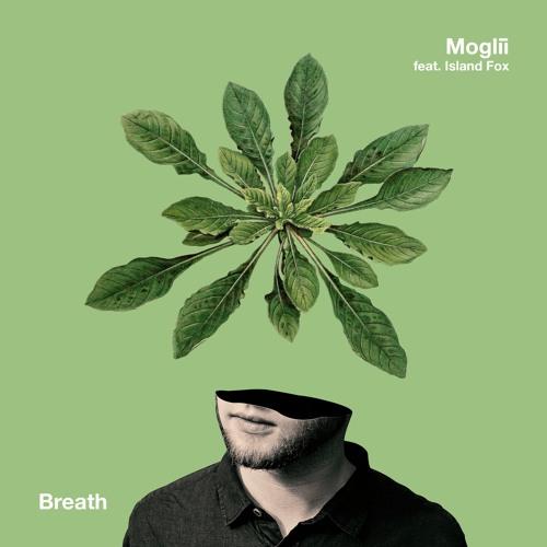 Moglii feat. Island Fox - Breath