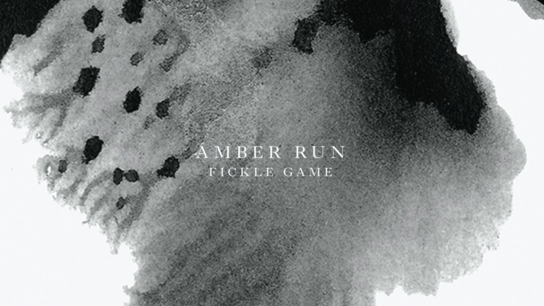 Amber Run - Fickle Game