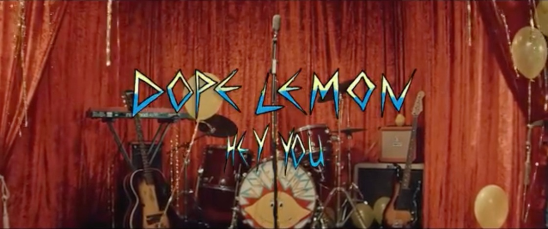 Dope Lemon - Hey You