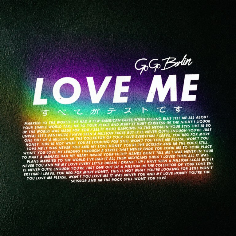 Go Go Berlin - Love Me