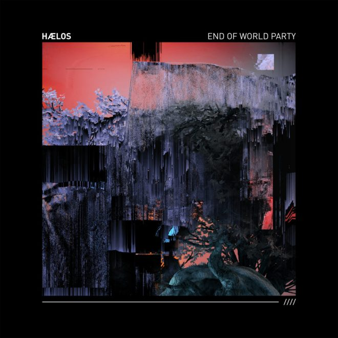 HAELOS - End Of World Party